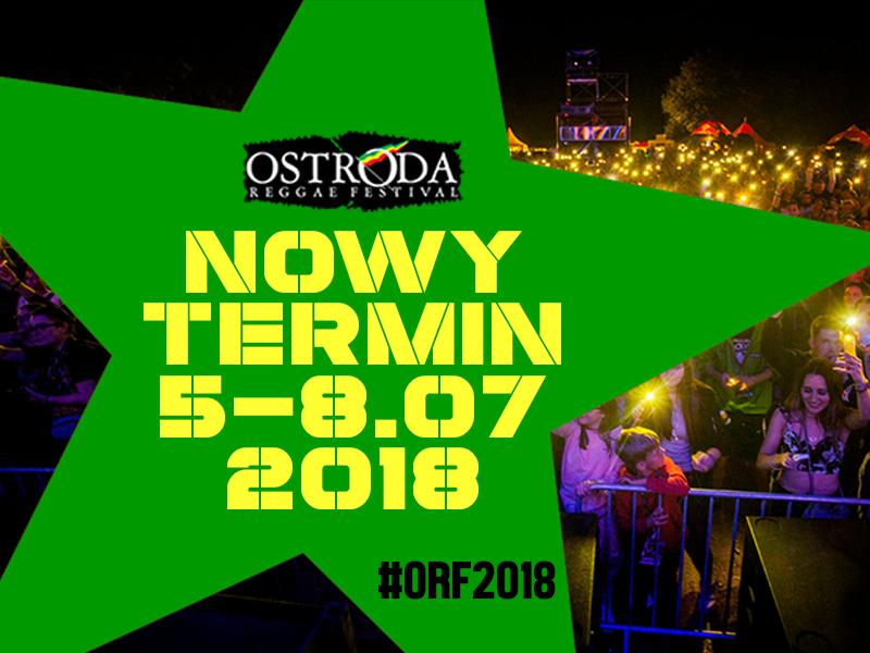 OSTRÓDA REGGAE FESTIVAL 2018 – NOWY TERMIN
