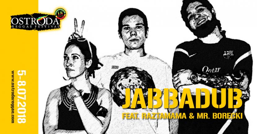 JABBADUB FEAT. RAZTAMAMA & MR. BORECKI (Polska)