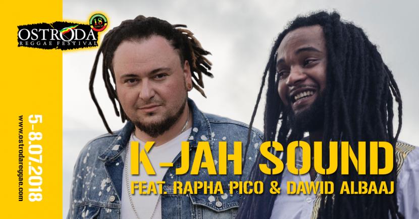 K-JAH SOUND FEAT. RAPHA PICO & DAWID ALBAAJ (Polska/Holandia)