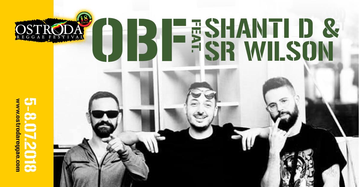 OBF FEAT. SHANTI D & SR WILSON (Francja/Hiszpania)