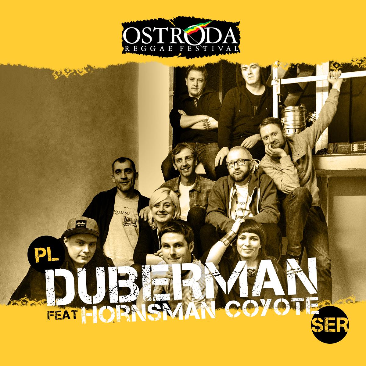 DUBERMAN feat. HORNSMAN COYOTE (Polska / Serbia)