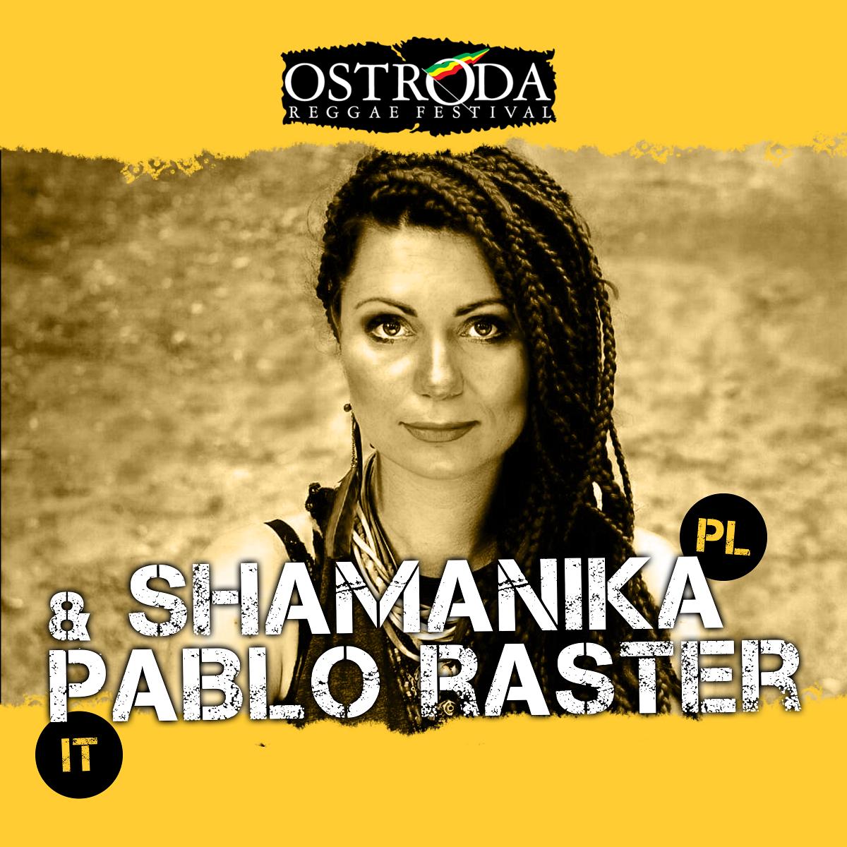SHAMANIKA & PABLO RASTER (Polska/Włochy)