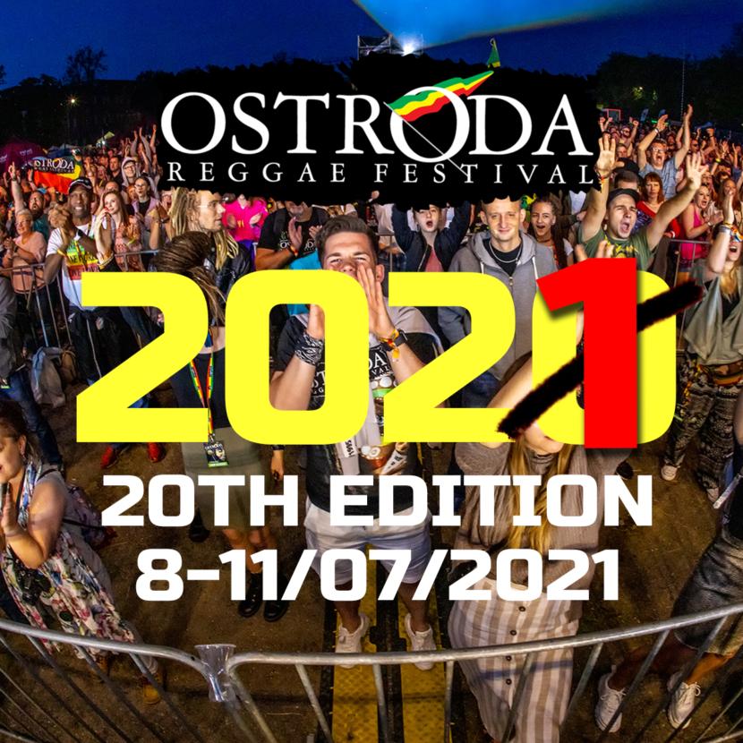 20 EDYCJA OSTRÓDA REGGAE FESTIVAL PRZENIESIONA NA 2021